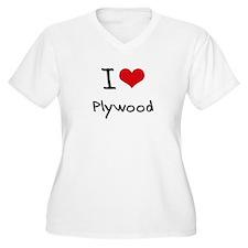 I Love Plywood Plus Size T-Shirt