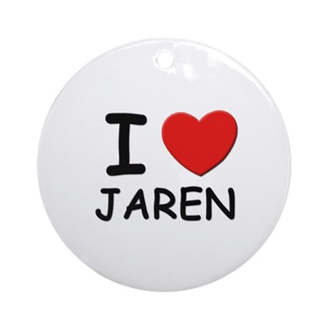 I love Jaren Ornament (Round)