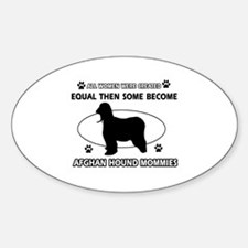 Funny Afghan Hound dog mommy designs Decal