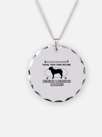 Funny Belgian Laekenois dog mommy designs Necklace