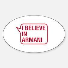 I Believe In Armani Decal