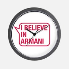 I Believe In Armani Wall Clock