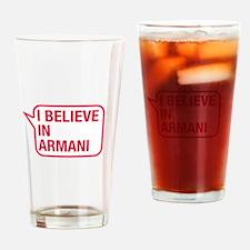 I Believe In Armani Drinking Glass