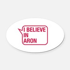 I Believe In Aron Oval Car Magnet