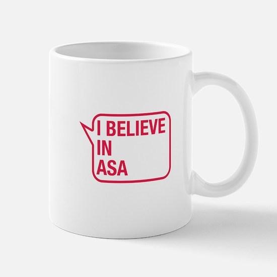 I Believe In Asa Mug