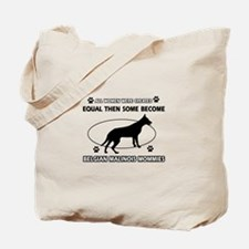 Funny Belgian Malinois dog mommy designs Tote Bag