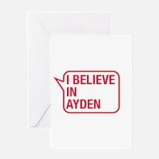 I Believe In Ayden Greeting Card