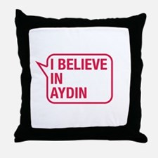 I Believe In Aydin Throw Pillow