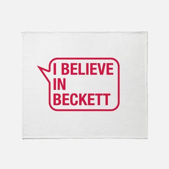 I Believe In Beckett Throw Blanket