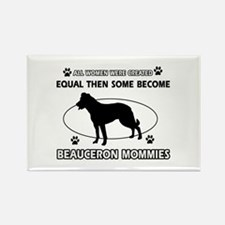 Funny Beauceron dog mommy designs Rectangle Magnet