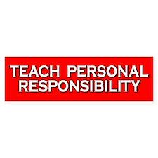 Teach Personal Responsibility Bumper Car Sticker