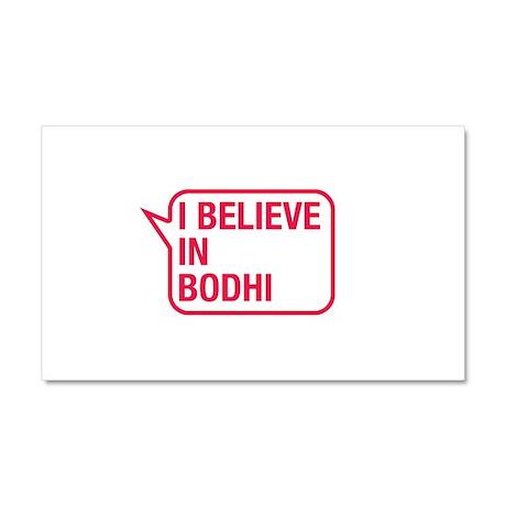I Believe In Bodhi Car Magnet 20 x 12