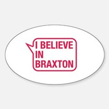 I Believe In Braxton Decal
