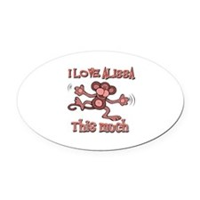 I love Alissa Oval Car Magnet