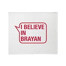 I Believe In Brayan Throw Blanket