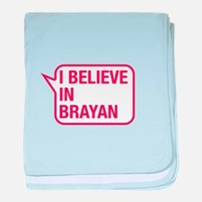 I Believe In Brayan baby blanket