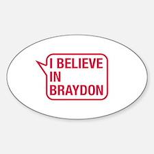 I Believe In Braydon Decal