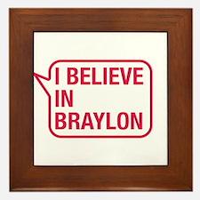 I Believe In Braylon Framed Tile