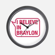 I Believe In Braylon Wall Clock