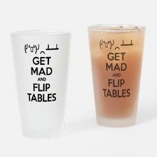 Get Mad and Flip Tables Drinking Glass