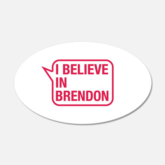 I Believe In Brendon Wall Decal