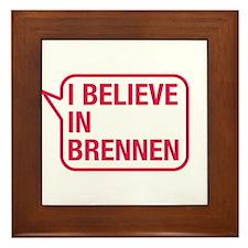I Believe In Brennen Framed Tile
