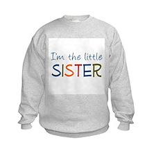 I'm the Little Sister Sweatshirt