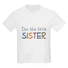 I'm the Little Sister Kids T-Shirt
