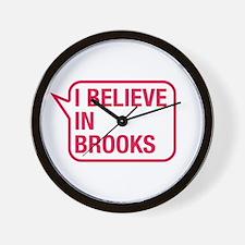 I Believe In Brooks Wall Clock