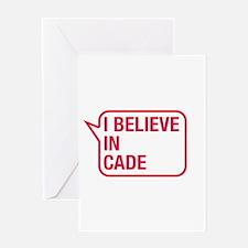 I Believe In Cade Greeting Card