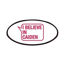 I Believe In Caiden Patches