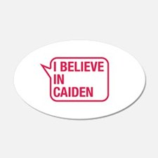 I Believe In Caiden Wall Decal