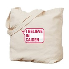 I Believe In Caiden Tote Bag