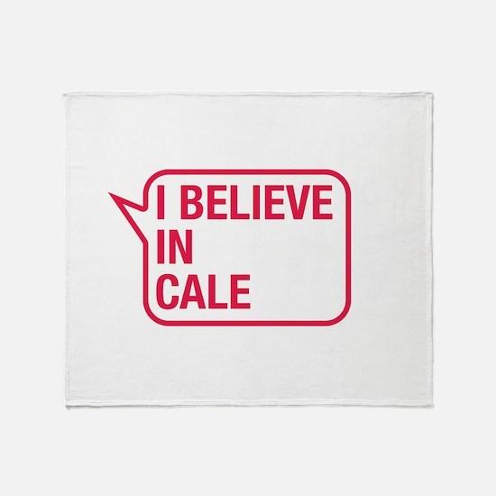 I Believe In Cale Throw Blanket