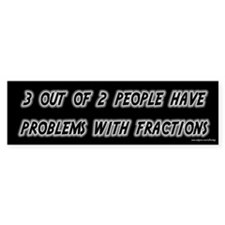 3 Out of 2 People Fractions Bumper Stickers