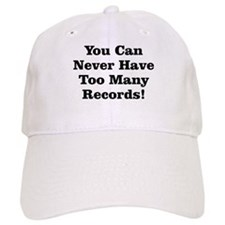 Never Too Many Records Baseball Cap