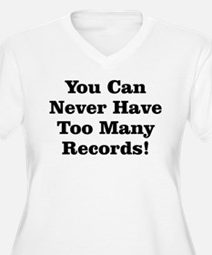 Never Too Many Records T-Shirt