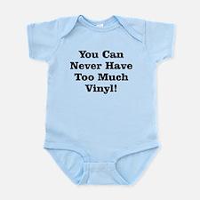 Never Too Much Vinyl Infant Bodysuit