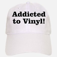Addicted to Vinyl Baseball Baseball Cap
