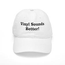Vinyl Sounds Better Baseball Cap