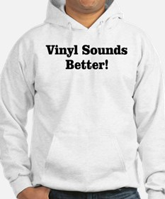 Vinyl Sounds Better Jumper Hoody