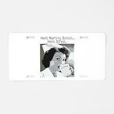 Hello Nursing School Aluminum License Plate