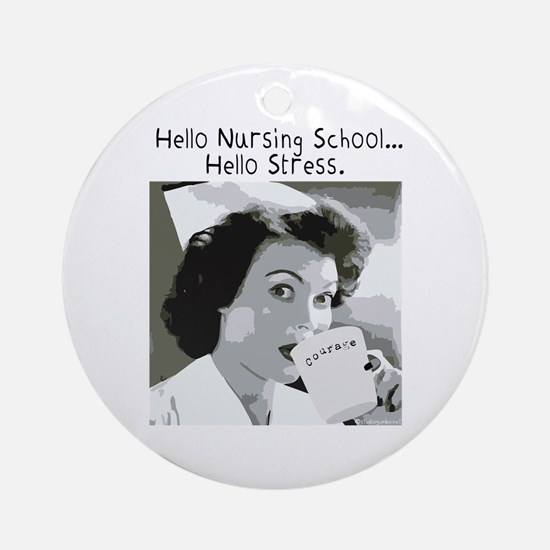 Hello Nursing School Ornament (Round)