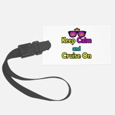 Crown Sunglasses Keep Calm And Cruise On Luggage Tag