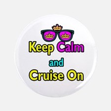 """Crown Sunglasses Keep Calm And Cruise On 3.5"""" Butt"""