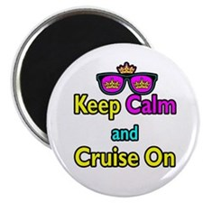 "Crown Sunglasses Keep Calm And Cruise On 2.25"" Mag"