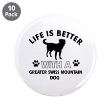 "Greater Swiss Mountain Dog dog gear 3.5"" Button (1"