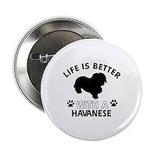 """Havanese dog gear 2.25"""" Button"""