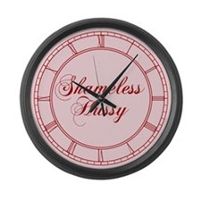 Shameless Hussy Large Wall Clock