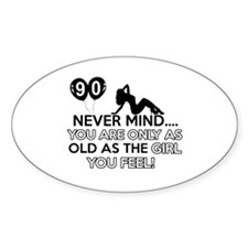 90th year old birthday designs Decal